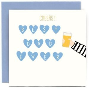 A white square card with an arm with a pint of beer in its hand, coming in on the side of the card with the word cheers printed at the top, and the words Best Dad Ever printed with each letter in a blue heart.