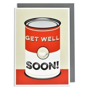 A cream card with a picture of a tin of soup with the words Get Well Soon printed on the can. an iconic look.