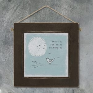 A small wooden picture with a sweet little drawing of a bird on a branch and birds flying across the sun and the words Thank you for being so amazing