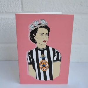 Greetings card with an illustration of the Queen in her tiara and Newcastle united top
