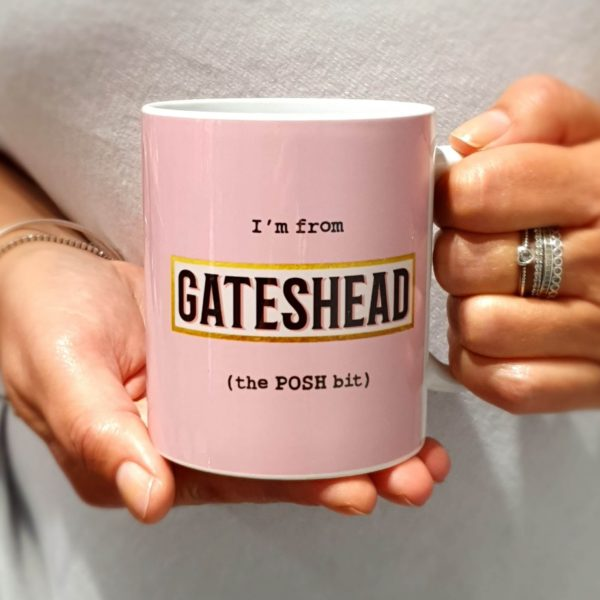 A classic shaped mug printed with I'm from Gateshead (the POSH bit) with a pink background