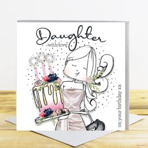 A white square card with an image of a girl with long hair, wearing a silky dress and carrying a large birthday cake with soarkley candles on it. The words Daughter with love are printed above the image.