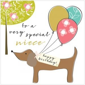 A square card with an image of a sausage dog with a Happy Birthday label and 3 balloons on it. The words To a Very Special Niece printed on it.
