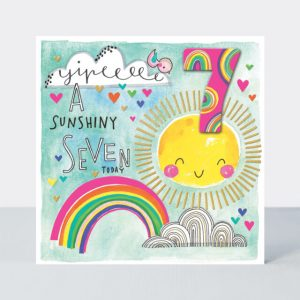 Bright and cheerful age 7 card with a jolly sun and a rainbow. Finished with gold goil and the words yipeee a sunshiny seven today
