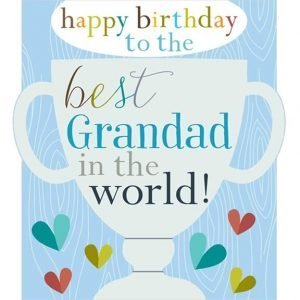 Best Grandad in the world birthday card. Featured foiling and embossing and an illustration of a huge trophy and the words, Happy Birthday to the best Grandad in the world.