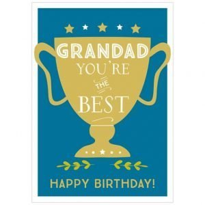 Grandad you're the best Birthday card. A blue card with a gold trophy