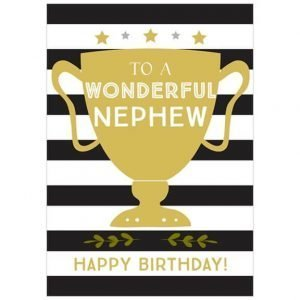 A black and white striped card with a large gold trophy and gold stars. The front of the card reads To a wonderful Nephew Happy Birthday