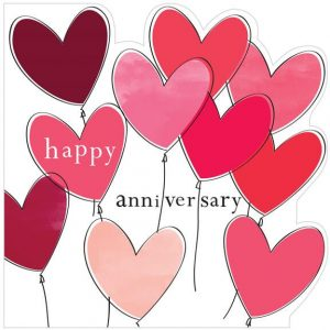 A bold anniversary card with heart balloons in shades of red and pink. Die cut edges and Happy Anniversary
