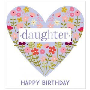 A lovely daughter card with a heart made of flowers with gold foil details