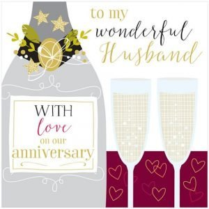 A luxury Husband anniversary card wiwth a bottle and glasses. To my wonderful husband with love on our anniversary