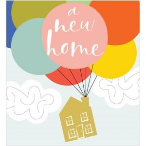 A fun colourful New Home card with an illustration of a little house in gold foil being carried by big colouful balloons in pink, blue, yellow, red, orange, green and blue