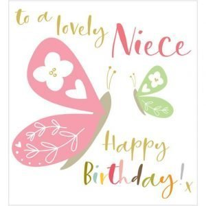 A colourful birthday card for a Niece. With butterflies and colourful lettering. To a lovely Niece Happy Birthday