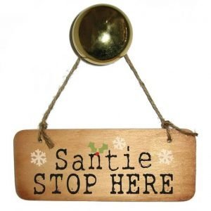 A wooden sign with a rope hanger that reads Santie Stop here