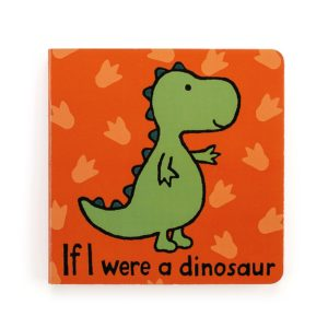 A cute little board book for children from Jellycat called If I were a Dinosaur with a picture of a Dinosaur on the front of it.