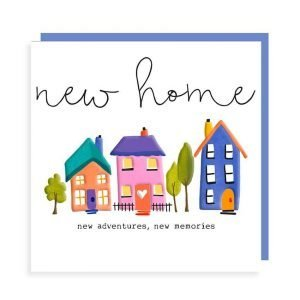 A gorgeous new home card with three colourful houses and the words new home, new adventures, new memories