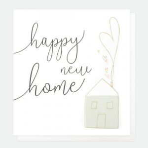 A lovely white card from card designer Caroline Gardner with a lovely script font saying Happy New Home, with an image of a house with hearts coming out of the chimney.