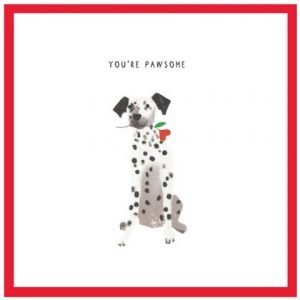 You're Pawsome Valentine's day card with a cute dalamation