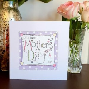 Have a lovely Mother's Day Mum Mother's day card hand finished with stitching and silver stars