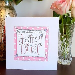 Don't Let anybody dull your fairy dust card hand finished with stitching