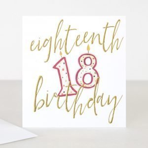 An 18th birthday card with a bold 18candle and eighteenth birthday in gold writing