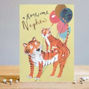 A lovely card to give to your Roarsome Nephew with an image of a tiger with a smaller tiger sitting on it.