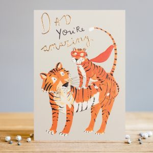 A lovely card to give to your amazing dad with an image of a tiger with a smaller tiger sitting on it.