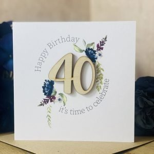 A 40th birthday card with a wooden laser cut 40 and clear crystals. Happy Birthday it's time to celebrate.