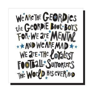 A square card with the words to the Newcastle united football song The Geordie Boot Boys.