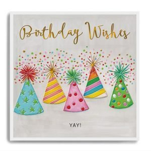 A square card with colourful hats and little dot background. The words Birthday WIshes Yay are printed in a copper leaf.