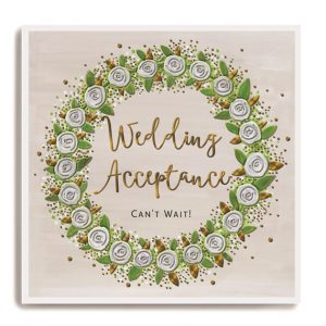 A lovely square card with a circular wreath of flowers and the words Wedding Acceptance printed in copper lettering in the centre of the wreath.