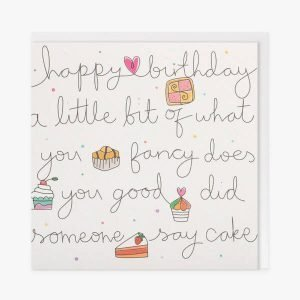 A white card with blank line drawings of cake and writing that says happy birthday a little bit of what you fancy does you good