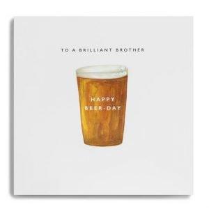 A white square card with a watercolour image of a pint of beer on it. The wording To my Brilliant Brother is printed above the beer image and Happy Birthday is printed on the pint of beer.
