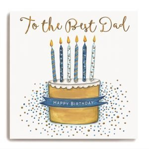 A large square card with an image of a cake with blue candles on it and the words 'To The Best Dad' embossed and printed in gold shimmer effect.