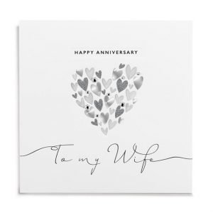 A square card with a silver and grey heart made up of tiny hearts in the centre of the card, finished with a little diamante. The words Happy Anniversary to My WIfe are also printed on the card