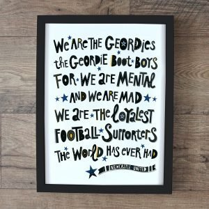 A print with the words to the Newcastle United football song Geordie Boot Boys. The words are printed in a variety of fonts.