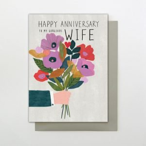 A colourful Happy Anniversary to my wife card, with an image of a mans hand holding out a bouquet of flowers.