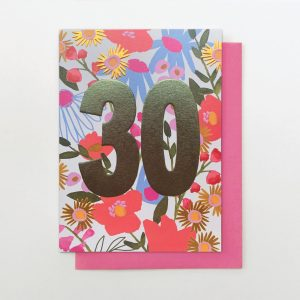 A beautifully floral card from the Flower Power range from Stop The Clock. The card is covered in flowers and has the number 30 in foil printed on it.