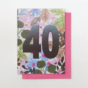 A beautifully floral card from the Flower Power range from Stop The Clock. The card is covered in flowers and has the number 40 in foil printed on it.