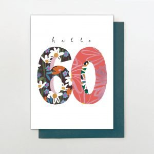 A sweet colourful card from the Oh Hello range of cards from Stop The Clock. a large number 60 that has been created with colourful designs.